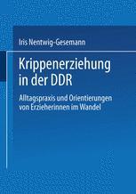 Krippenerziehung in der DDR