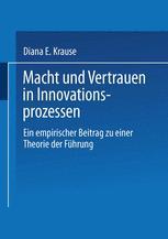 Macht und Vertrauen in Innovationsprozessen