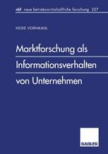 Marktforschung als Informationsverhalten von Unternehmen
