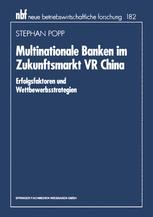 Multinationale Banken im Zukunftsmarkt VR China