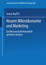 Neuere Mikroökonomie und Marketing