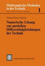 Numerische Lösung von partiellen Differentialgleichungen der Technik