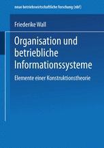 Organisation und betriebliche Informationssysteme