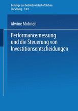 Performancemessung und die Steuerung von Investitionsentscheidungen