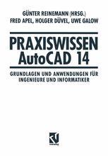 Praxiswissen AutoCAD 14