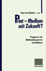 Print — Medium mit Zukunft?