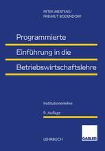 Programmierte Einführung in die Betriebswirtschaftslehre