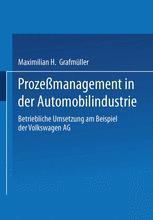 Prozeßmanagement in der Automobilindustrie