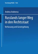 Russlands langer Weg in den Rechtsstaat