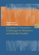 Societies in Transition — Challenges to Women's and Gender Studies
