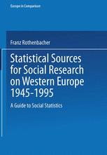 Statistical Sources for Social Research on Western Europe 1945–1995