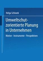 Umweltschutzorientierte Planung in Unternehmen
