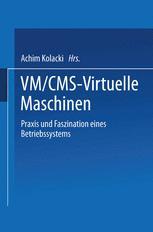 VM/CMS — Virtuelle Maschinen