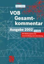 VOB Vergabe- und Vertragsordnung für Bauleistungen — Gesamtkommentar