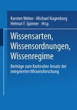 Wissensarten, Wissensordnungen, Wissensregime