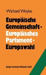 Europäische Gemeinschaft — Europäisches Parlament — Europawahl