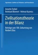 Zivilisationstheorie in der Bilanz