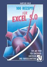 100 Rezepte für Excel 5.0