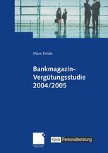 Bankmagazin-Vergütungsstudie 2004/2005