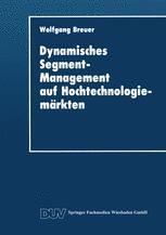 Dynamisches Segment-Management auf Hochtechnologiemärkten
