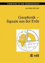 Geophysik — Signale aus der Erde