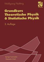 Grundkurs Theoretische Physik 6 Statistische Physik