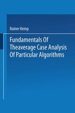 Fundamentals of the Average Case Analysis of Particular Algorithms