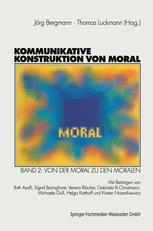 Kommunikative Konstruktion von Moral