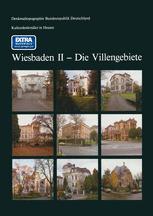 Kulturdenkmäler in Hessen Wiesbaden II — Die Villengebiete