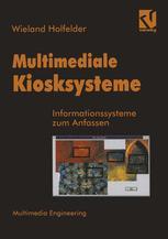 Multimediale Kiosksysteme