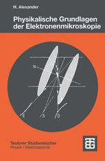Physikalische Grundlagen der Elektronenmikroskopie