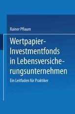 Wertpapier-Investmentfonds in Lebensversicherungsunternehmen