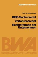 BGB-Sachenrecht Verfahrensrecht Rechtsformen der Unternehmen