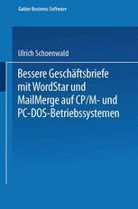 Bessere Geschäftsbriefe mit WordStar und MailMerge