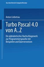 Turbo Pascal 4.0 von A‥Z