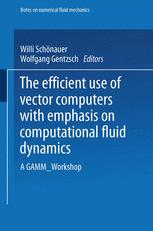 The Efficient Use of Vector Computers with Emphasis on Computational Fluid Dynamics