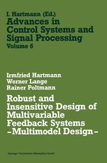 Robust and Insensitive Design of Multivariable Feedback Systems — Multimodel Design —