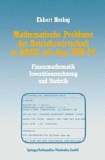 Mathematische Probleme der Betriebswirtschaft in BASIC mit dem IBM PC