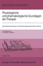 Konzentrationsmessungen von Pharmaka, Bedeutung für Klinik und Praxis