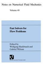 Fast Solvers for Flow Problems