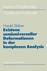 Existenz semiuniverseller Deformationen in der komplexen Analysis