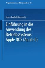 Einführung in die Anwendung des Betriebssystems Apple DOS (Apple II)