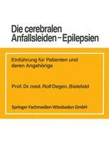 Die cerebralen Anfallsleiden — Epilepsien