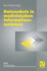 Datenschutz in medizinischen Informationssystemen