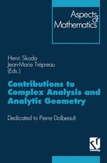 Contributions to Complex Analysis and Analytic Geometry / Analyse Complexe et Géométrie Analytique