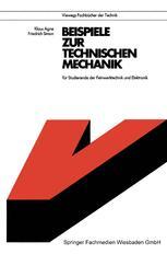 Beispiele zur Technischen Mechanik