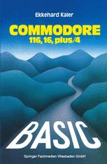 BASIC-Wegweiser für den Commodore 116, Commodore 16 und Commodore plus/4