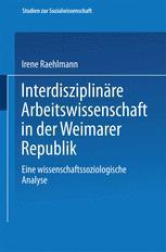 Interdisziplinäre Arbeitswissenschaft in der Weimarer Republik