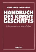 Handbuch des Kreditgeschäfts