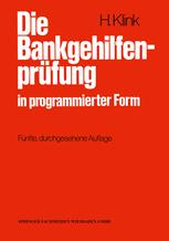 Die Bankgehilfenprüfung in programmierter Form